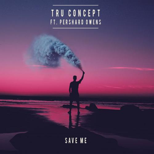 TRU Concept - Save Me - ft. Pershard Owens (Vuletta Extended Club Remix)