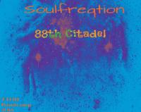 Soulfreqtion - 88th Citadel