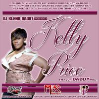 Kelly Price: I'm Your DADDY Mix... (2018)