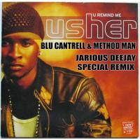 Usher ft Method Man & Blu Cantrell - U Remind Me (JJ Special Remix)