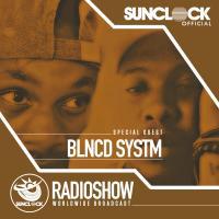Sunclock Radioshow #077 - BLNCD SYSTM
