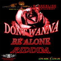 Streetvibes Production - Dont Wanna Be Alone Riddim