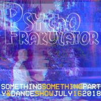 Something Something Party & Dance Show July 16 2018