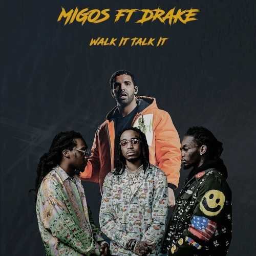 Migos feat Drake - Walk It Talk It remix