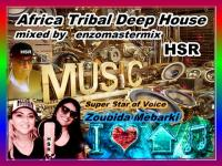 New Africa Tribal Deep House in the mix.