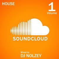 Best of SoundCloud House Volume One