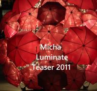 Micha - Luminate Teaser 2011