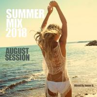 Summer Mix 2018 - August Session