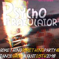 Something Something Party & Dance Show August 05th 2018