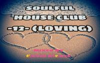 SoulFul House Club -12- (loving)