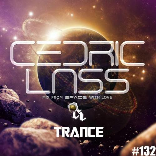 TRANCE From Space With Love! #132