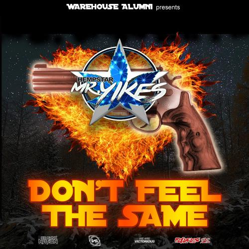 HempStar Mr. Yikes - Don´t Feel The Same