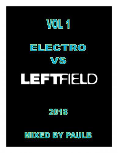 ELECTRO VS LEFTFIELD VOL 1 2018