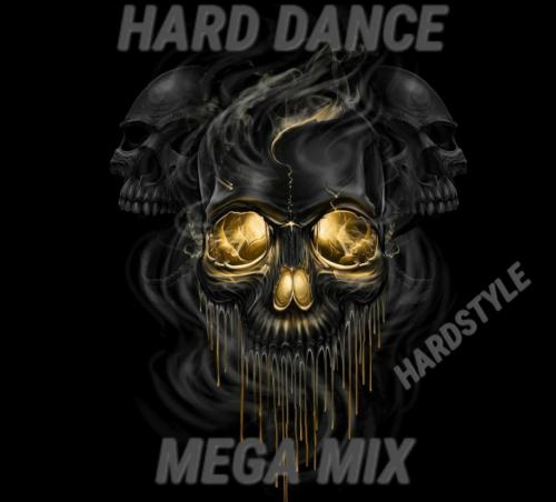 HARD DANCE MEGA MIX