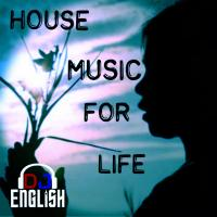 House Music For Life