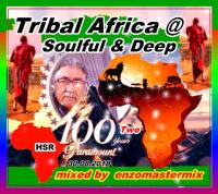 Africa Two with Soulful Tribal Deep House