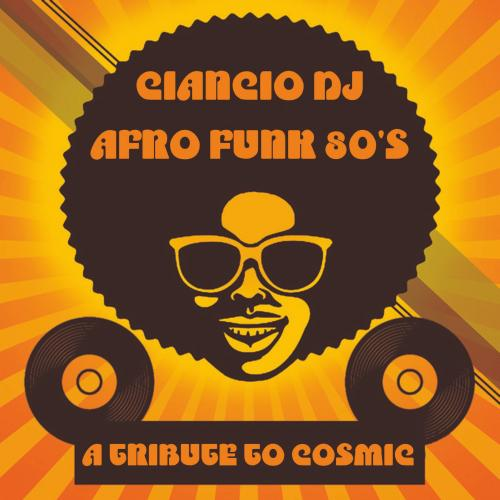 Afro 80's - A Tribute To Cosmic