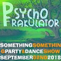 Something Something Party & Dance Show September 02nd 2018