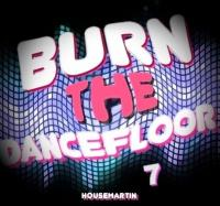 BURN THE DANCEFLOOR 7 - http://gaiteru.podomatic.com