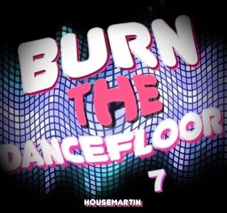 BURN THE DANCEFLOOR 7 - http://gaiteru.podomatic.com