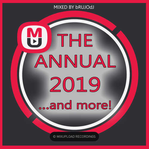 bRUJOdJ - The Annual 2019 (... and more) (Deep House, Club House, Tech House) [Mixupload Recordings]