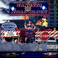 Borderline Entertainment - Gangsta Road Block