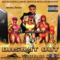 Borderline Entertainment - Dash It Out
