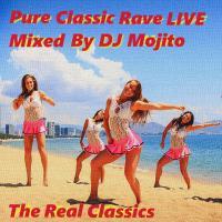 PURE CLASSIC RAVE LIVE (THE REAL CLASSICS MEGAMIX)