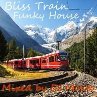 BLISS TRAIN (FUNKY HOUSE SEPTEMBER 2018)
