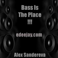 BASS IS THE PLACE !!!