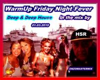 WarmUp Friday Night Fever With New Deep & Deep House