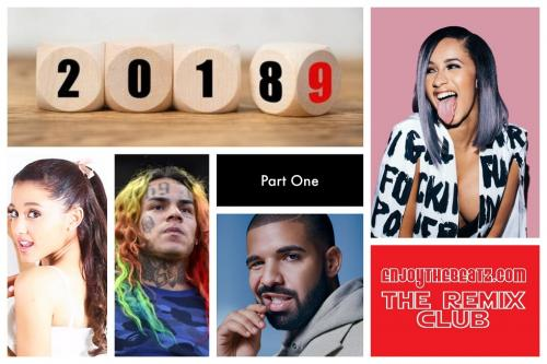 EnjoyTheBEATZ.com 2018 Year End Hip Hop Mix (Part 1 of 2)