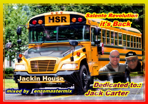 Jackin House Salento Revolution in the mix