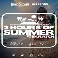 2 Hours Of Summer Riddim