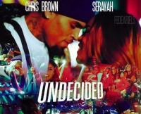Chris Brown – Undecided remix