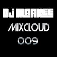 DJ MARKEE - MIXCLOUD 009