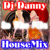 Dj Danny-In the mix(MixedHouseMix)