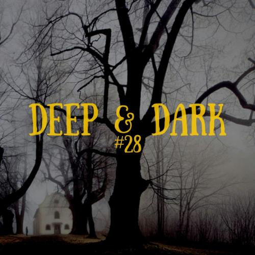 Bigbang - Deep & Dark #28 (23-03-2019)