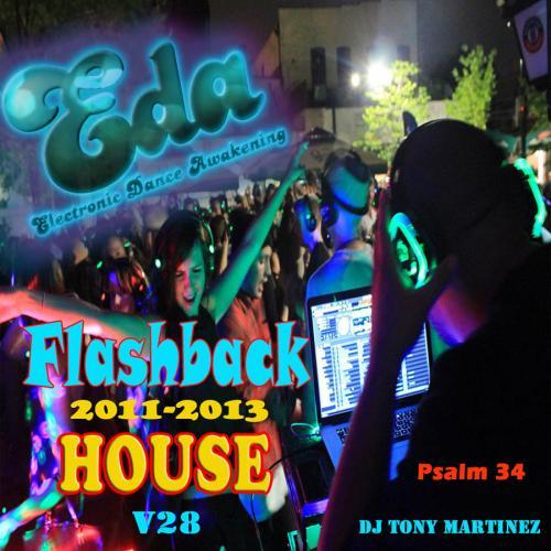 Flashback 2011-2013 House Jam v28