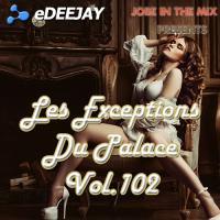 Les Exceptions Du Palace Vol.102