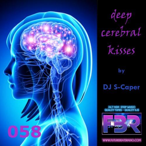 Deep Cerebral Kisses FBR show 058 2019-03-28