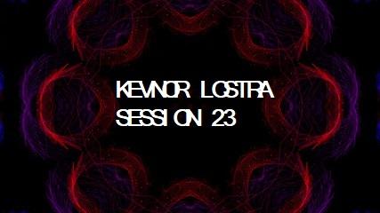 kevnor lostra session 23