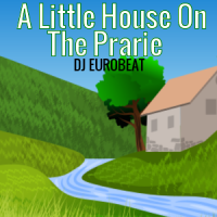 A Little House On The Prarie