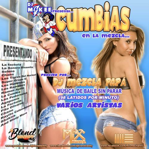 DJ Mikee Presenta Cumbias (En La Mezcla) (2018)