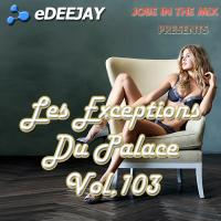 Les Exceptions Du Palace Vol.103