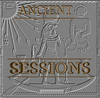 Ancient Sessions