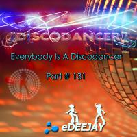 Everybody Is A Discodancer # 131