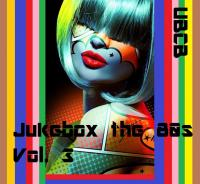 Jukebox the 80s Vol. 3