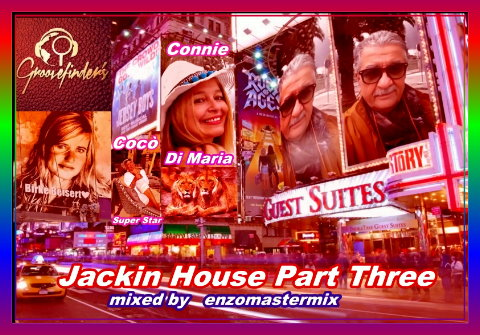 Jackin House Part Three with new Track's