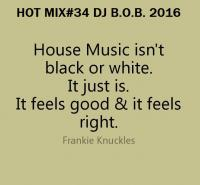 HOT MIX#34 DJ B.O.B. 2016